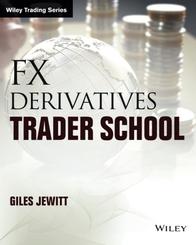 FX Derivatives Trader School (Wiley Trading) by imusti