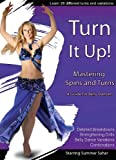 Turn It Up: Mastering Spins and Turns