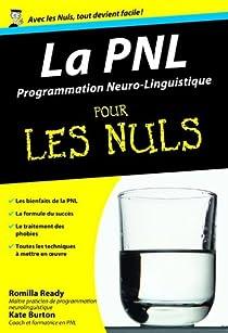 La PNL (programmation neuro-linguistique) pour les Nuls par Ready