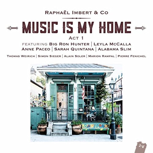 Music Is My Home: Act 1 (Bonus Track Version)