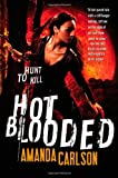 Hot Blooded, Amanda Carlson, 0316205214