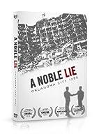 A Noble Lie: Oklahoma City 1995 by James…