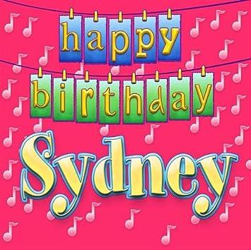 happy birthday sydney Happy Birthday Sydney   Happy Birthday Sydney   Amazon.Music happy birthday sydney