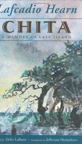 Chita: A Memory of Last Island (Banner Books)