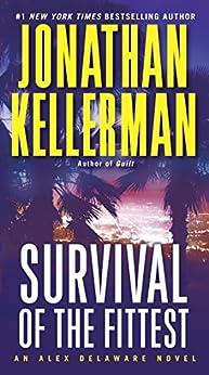 Survival of the Fittest: An Alex Delaware Novel by [Kellerman, Jonathan]