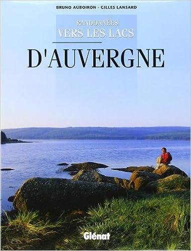Lire un Randonnées vers les lacs d'Auvergne epub pdf
