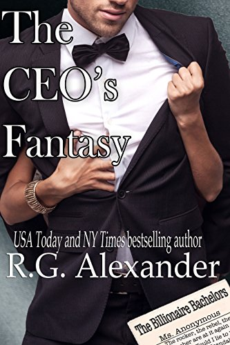 The CEO's Fantasy (The Billionaire Bachelors Series Book 1)