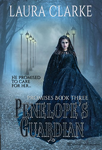 Penelopes Guardian Promises Book 3 By Clarke Laura