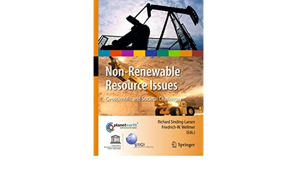 non renewable resource issues sinding larsen richard wellmer friedrich w