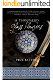 A Thousand Glass Flowers (The Chronicles of Eirie Book 3)