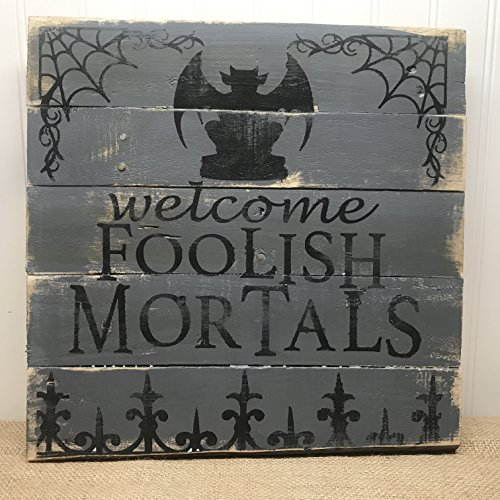 Welcome Foolish Mortals Halloween Wood Pallet Sign Home Decor 14x14