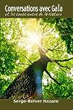 Conversations avec  Gaia: Et les consciences de la nature