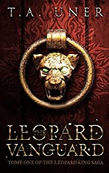 The Leopard Vanguard (Leopard King Saga Book 1)
