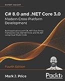 C# 8.0 and .NET Core 3.0 - Modern Cross-Platform