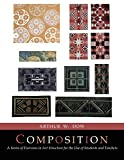 img - for Composition: A Series of Exercises In Art Structure [Full Color Facsimile of Revised and Enlarged Edition] book / textbook / text book