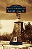 Windmills and Water Mills of Long Island