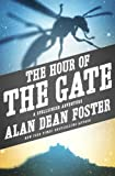 The Hour of the Gate, Alan Dean Foster, 1497601738