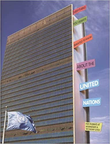 Everything You Always Wanted to Know About the United Nations: For Students at Intermediate and Secondary Levels by United Nations (2008-11-11)