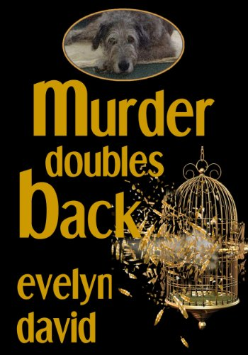 Murder Doubles Back (Sullivan Investigations Mystery series Book 3)