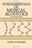 Fundamentals of Musical Acoustics: Second, Revised Edition (Dover Books on Music)