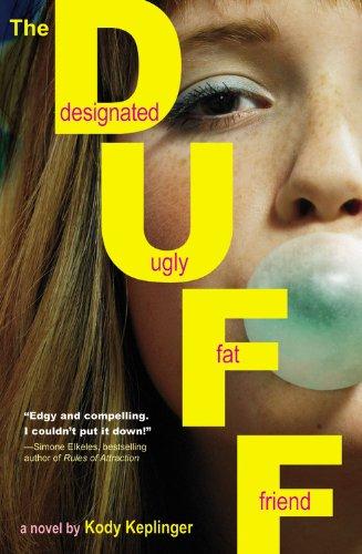 """""""The DUFF - (Designated Ugly Fat Friend)"""" av Kody Keplinger"""