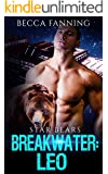 Breakwater: Leo (BBW Bad Boy Space Bear Shifter Romance) (Star Bears Book 1)