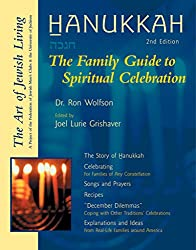Hanukkah (Second Edition): The Family Guide to Spiritual Celebration (The Art of Jewish Living)