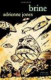 Brine, Adrienne Jones, 1894953517