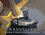Wrestling Motivational Poster Art Print 11x14 Kids Shoes Head Gear Singlet