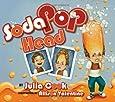 Soda Pop Head