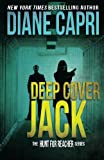 Deep Cover Jack (The Hunt for Jack Reacher Series) (Volume 7)