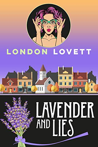 Lavender and Lies (Port Danby Cozy Mystery Book 11) by [Lovett, London]