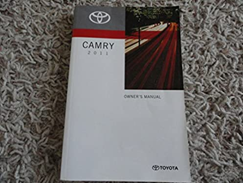 2011 toyota camry owners manual daily instruction manual guides 2011 toyota camry owners manual toyota automotive amazon com books rh amazon com 2011 toyota camry owners manual pdf 2011 toyota camry factory service freerunsca Choice Image