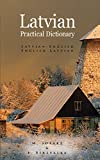 Latvian-English - English-Latvian Practical Dictionary, M. Sosare and I. Birzvalka, 0781800595