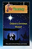 No Vacancy: Children's Christmas Musical