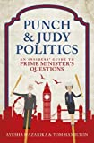 img - for Punch and Judy Politics: An Insiders' Guide to Prime Minister's Questions book / textbook / text book