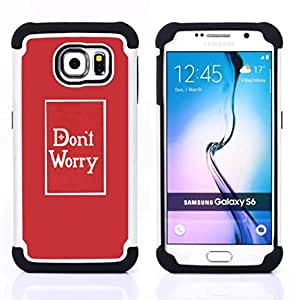 For Samsung Galaxy S6 G9200 - worry minimalist red poster text Dual Layer caso de Shell HUELGA Impacto pata de cabra con im??genes gr??ficas Steam - Funny Shop -