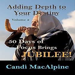 Adding Depth to Your Destiny, Book 2