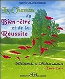 Le Chemin du Bien-être et de la Réussite - Livres 3 et 4