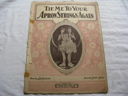 TIE ME TO YOUR APRON STRINGS AGAIN 1925 TORE SHEET MUS FOLDER 401 SHEET MUSIC (Tie Me To Your Apron Strings Again)