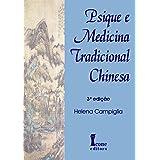 Psique e Medicina Tradicional Chinesa
