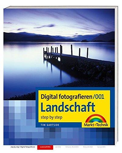 Digital fotografieren / Landschaft: Step by Step