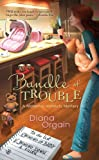 Bundle of Trouble, Diana Orgain, 0425229246