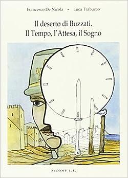 Book Il deserto di Buzzati. Il tempo, l'attesa, il sogno