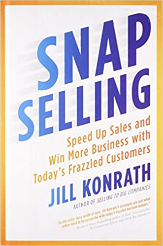 928445c5226 Amazon.fr - SNAP Selling  Speed Up Sales and Win More Business with ...
