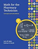 img - for MP Math for the Pharmacy Technician with Student CD-ROM by Lynn M. Egler (2009-03-01) book / textbook / text book