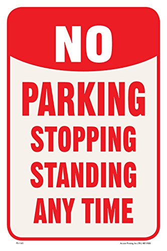 """No Parking Stopping Standing Any Time Street Roadside Sign, 12""""x18"""", Full Color"""