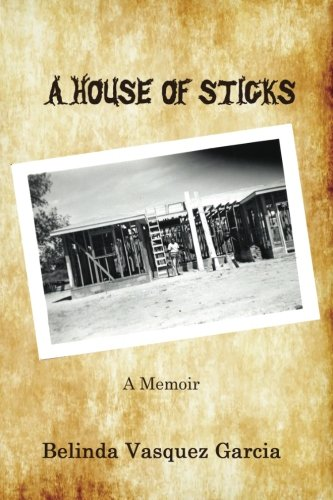 A House of Sticks (Memoirs of a Bigamist's Daughter) (Volume 1)