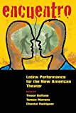 Encuentro: Latinx Performance for the New American