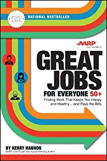 Book Cover: Great Jobs for Everyone 50  : Finding Work That Keeps You Happy and Healthy...And Pays the Bills.